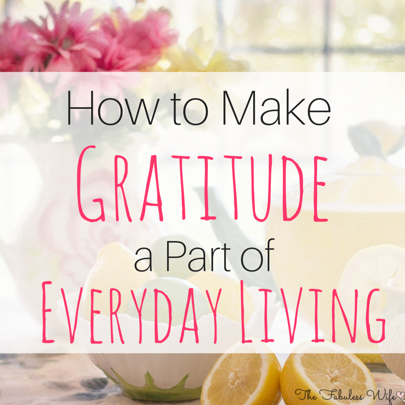 Make gratitude a part of life