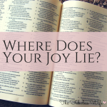 Where Does Your Joy Lie?