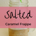 Salted Caramel Frappuccino: THM FP