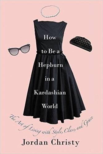 How to be a Hepburn in a Kardashian World Review