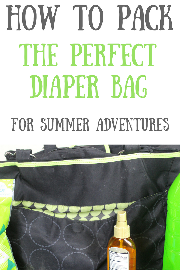 How to Pack the Perfect Diaper Bag for Summer Adventures!