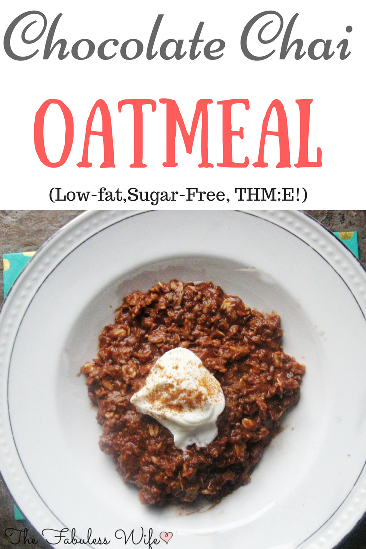 Chocolate Chai Oatmeal (THM:E)