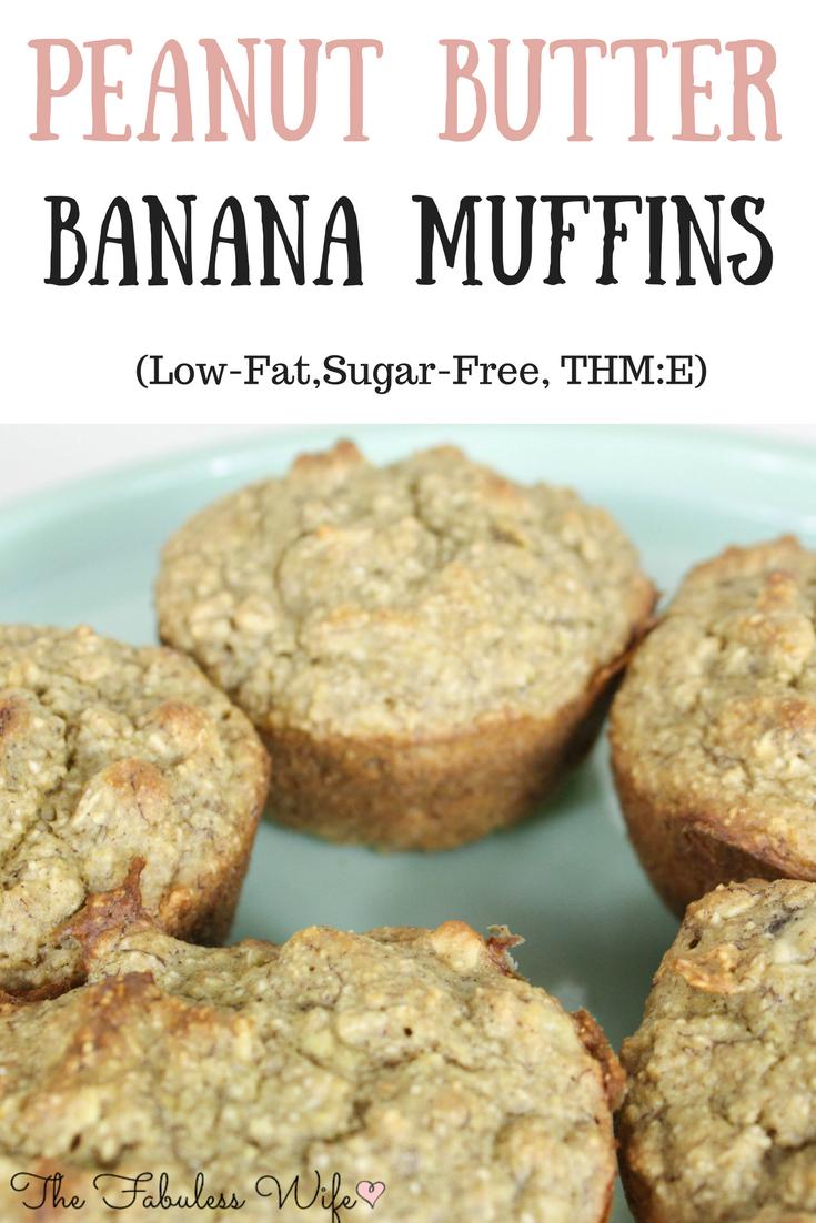 Peanut Butter Banana Muffins (THM:E)